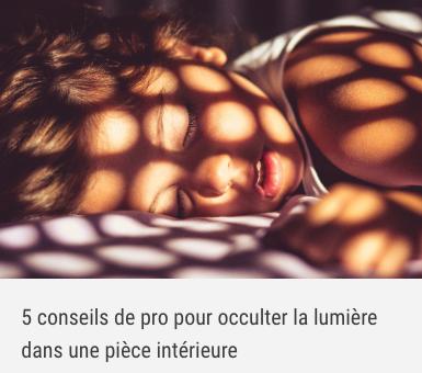 5 conseils de pro pour occulter la lumière dans une pièce