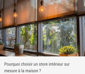 Pourquoi choisir un store intérieur sur mesure à la maison ?